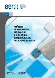 thumbnail of Analisis_de_tendencias_innovacion_y_vigilancia_tecnologica_TIC_aplicado_a_La_Rioja