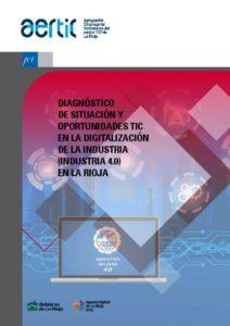 thumbnail of Diagnostico_de_situacion_y_oportunidades_TIC_en_la_digitalizacion_de_la_industria_en_La_Rioja